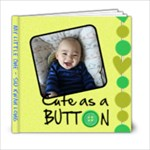 Little One - 6x6 Photo Book (20 pages)
