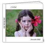 Cuba Dec 2012 - 8x8 Deluxe Photo Book (20 pages)