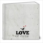 Love in Review - 8x8 Photo Book (20 pages)
