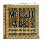 mccall  abc book 3 - 6x6 Photo Book (20 pages)