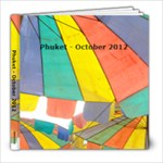 Fliss and Mike Oct Phuket  2012 - 8x8 Photo Book (20 pages)