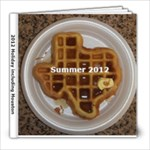 Houston trip 2012 - 8x8 Photo Book (20 pages)