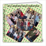 2012 JOHNSON FAMILY CHRISTMAS - 8x8 Photo Book (20 pages)