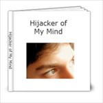 Hijacker my mind - 6x6 Photo Book (20 pages)