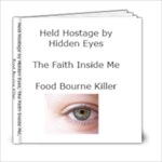 Held Hostage by hidden eyes - 6x6 Photo Book (20 pages)