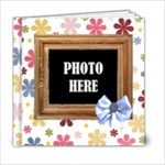 Time for Spring 6x6 - 6x6 Photo Book (20 pages)
