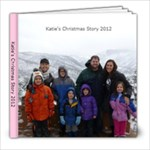 Katie Christmas 2012 - 8x8 Photo Book (20 pages)