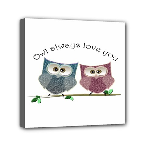 Owl Always Love You, Cute Owls 6  X 6  Framed Canvas Print by DigitalArtDesgins