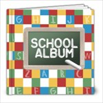 Schools_8x8 - 8x8 Photo Book (20 pages)