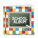 Schools_6x6deluxe - 6x6 Deluxe Photo Book (20 pages)