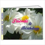 Friends and Birthdays  - 6x4 Photo Book (20 pages)