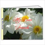 My Dear Friends  (photo+name+ address/birthday/...) - 6x4 Photo Book (20 pages)
