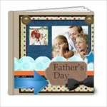 fasthers day - 6x6 Photo Book (20 pages)