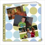 Hellerstedt Family Gathering - 2013 - 8x8 Photo Book (20 pages)