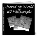 Around the World in 100 Photographs - 8x8 Photo Book (20 pages)