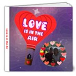 Love Is In The Air Delux 8x8 photo book - 8x8 Deluxe Photo Book (20 pages)