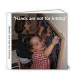 Hands are not for hitting - 6x6 Deluxe Photo Book (20 pages)