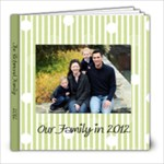 Book 2012 - 8x8 Photo Book (20 pages)