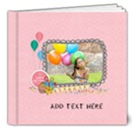 8x8 (DELUXE): Birthday Girl - 8x8 Deluxe Photo Book (20 pages)