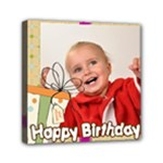 happy birthday - Mini Canvas 6  x 6  (Stretched)