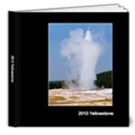 2013Yellowstone - 8x8 Deluxe Photo Book (20 pages)