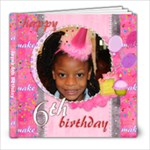 Jayna 6th birthday - 8x8 Photo Book (20 pages)