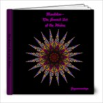 Mandalas~ The Sacred Art of the divine - 8x8 Photo Book (20 pages)