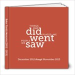 2013 Year in Review - 8x8 Photo Book (20 pages)