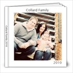 The Collard Family 2010 - 8x8 Photo Book (20 pages)