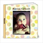 Naomi Farkash 1 - 6x6 Photo Book (20 pages)