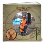 Dad & Connor Hunting book - 8x8 Photo Book (20 pages)