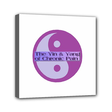 Yin & Yang Of Chronic Pain Mini Canvas 6  X 6  (framed) by FunWithFibro