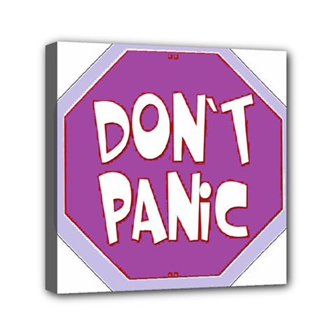 Purple Don t Panic Sign Mini Canvas 6  X 6  (framed) by FunWithFibro