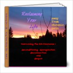 Reclaiming Life book 2 FINAL, 8X8 - 8x8 Photo Book (20 pages)