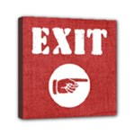 EXIT RIGHT - Mini Canvas 6  x 6  (Stretched)