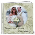 Charlotte s Wedding - 12x12 Photo Book (20 pages)