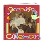 Grandpa Ezzy - 6x6 Photo Book (20 pages)