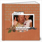 12x12: Super Dad! - 12x12 Photo Book (20 pages)