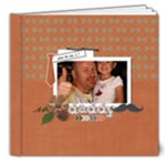 8x8 DELUXE: Super Dad! - 8x8 Deluxe Photo Book (20 pages)