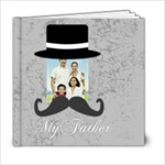 fathers day - 6x6 Photo Book (20 pages)