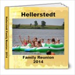 Hellerstedt Family Reunion - 2014 - 8x8 Photo Book (20 pages)