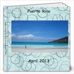Puerto Rico Trip 2013 - Carrie Changes - 12x12 Photo Book (20 pages)