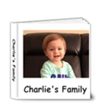 Charlie Family Book - 4x4 Deluxe Photo Book (20 pages)