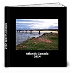 Atlantic Canada 2014 - 8x8 Photo Book (20 pages)
