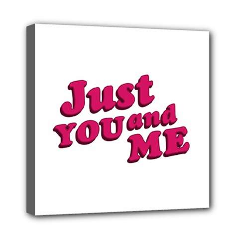 Just You And Me Typographic Statement Design Mini Canvas 8  X 8  (framed) by dflcprints