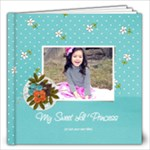 12x12: My Sweet Princess V2 (Multiple Pics) - 12x12 Photo Book (20 pages)