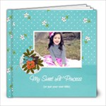 8x8: My Sweet Princess V2 (Multiple Pics) - 8x8 Photo Book (20 pages)