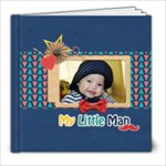 8x8 Photobook: My Little Man - 8x8 Photo Book (20 pages)