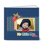 6x6 DELUXE) Photobook: My Little Man - 6x6 Deluxe Photo Book (20 pages)