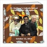 St. Matthew s Fall Bazaar 2014 - 8x8 Photo Book (20 pages)
